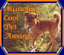 Munchy's Cool Pet Award